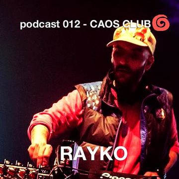 2013-05-22 - Rayko - Caos Club Podcast 012.jpg