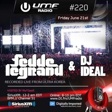 2013-06-21 - DJ IDeaL, Fedde Le Grand (Ultra, Korea) - UMF Radio 220 -2.jpg