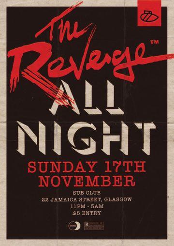 2013-11-17 - The Revenge @ All Night, Sub Club.jpg