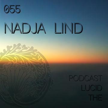 2014-02-24 - Nadja Lind - The Lucid Podcast 055 (Dub Hop Special).jpg