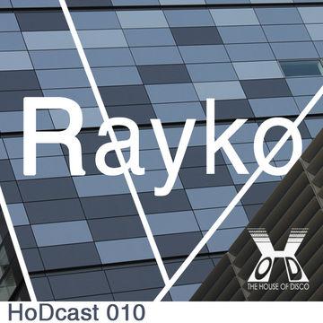 2011-03-18 - Rayko - House Of Disco Guestmix.jpg