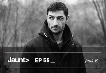 2013-01-22 - Funk E - Jaunt Podcast EP 55.jpg
