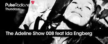 2013-12-19 - Adeline, Ida Engberg - The Adeline Show 008, Pulse Radio.jpg
