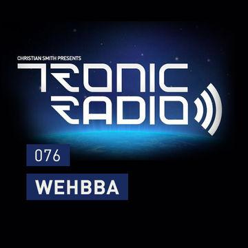 2014-01-10 - Wehbba - Tronic Podcast 076.jpg