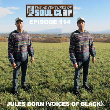 2014-03-07 - Jules Born - The Adventures Of Soul Clap 114.jpg