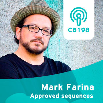 2014-03-17 - Mark Farina - Approved Sequences (Clubberia Podcast, CB198).jpg