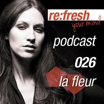 2012-04-24 - La Fleur - ReFresh Music Podcast 26.jpg