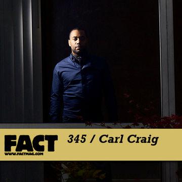2012-09-03 - Carl Craig - FACT Mix 345.jpg