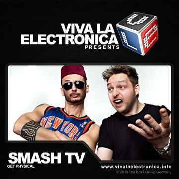 2013-01-23 - Smash TV - Viva La Electronica.jpg