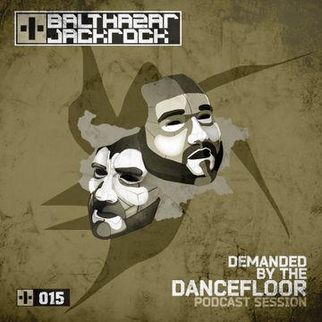 2013-01-31 - Balthazar & JackRock - Demanded By The Dancefloor 015.jpg