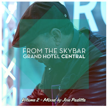 2013-05-31 - José Padilla - From The Skybar Vol.2.jpg