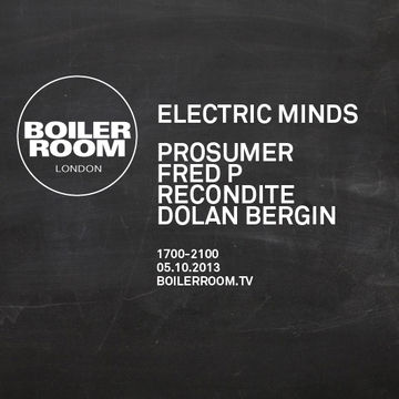 2013-10-05 - Boiler Room London x Electric Minds.jpg