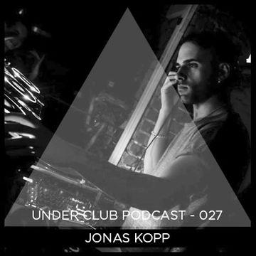 2014-10-13 - Jonas Kopp - Under Club Podcast 027.jpg