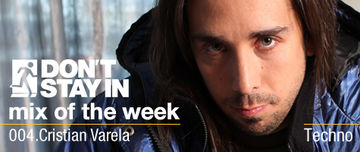2009-10-05 - Cristian Varela - Don't Stay In Mix Of The Week 004.jpg