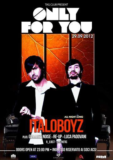 2012-09-29 - Italoboyz @ Only For You, Tag Club.jpg