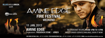 2013-01-11 - Amine Edge @ Fire Festival Weekend, Blue Marlin Ibiza.png