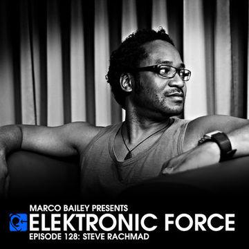 2013-05-23 - Steve Rachmad - Elektronic Force Podcast 128.jpg