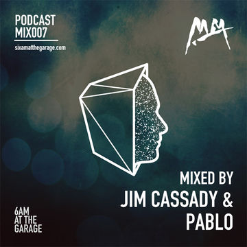 2014-06-04 - Jim Cassady & Pablo - 6AM MIX007.jpg