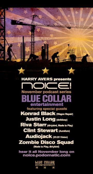 2009-11-06 - Noice! Podcast - Blue Collar series.jpg
