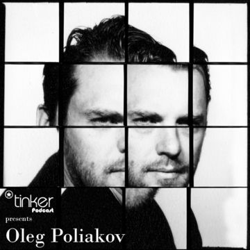 2010-06 - Oleg Poliakov - Tinker Podcast.jpg