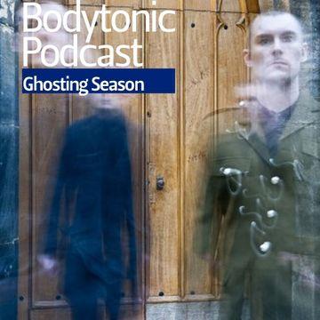 2011-06-13 - Ghosting Season - Bodytonic Podcast.jpg