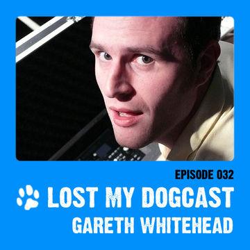 2011-09-10 - Strakes, Gareth Whitehead - Lost My Dogcast 32.jpg