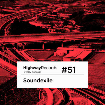 2011-12-12 - Soundexile - Highway Podcast 51.jpg