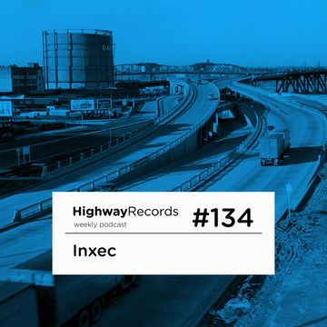 2013-10-28 - Inxec - Highway Podcast 134.jpg