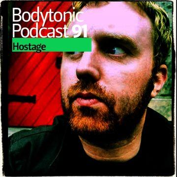 2010-07-29 - Hostage - Bodytonic Podcast 91.jpg