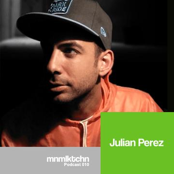 2011-02-08 - Julian Perez - MNMLKTCHN Podcast 010.png