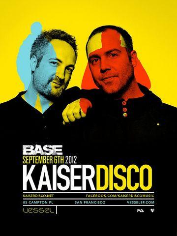 2012-09-06 - Kaiserdisco @ Base, Vessel.jpg