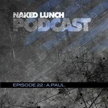 2012-10-19 - A.Paul - Naked Lunch Podcast 022.jpg