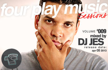 2013-04-05 - DJ Jes - Four Play Sessions Vol. 009.jpg