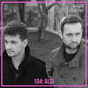 2014-01-16 - Alsi - Nightclubber.ro Podcast 104.jpg