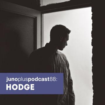 2014-06-02 - Hodge - Juno Plus Podcast 88.jpg