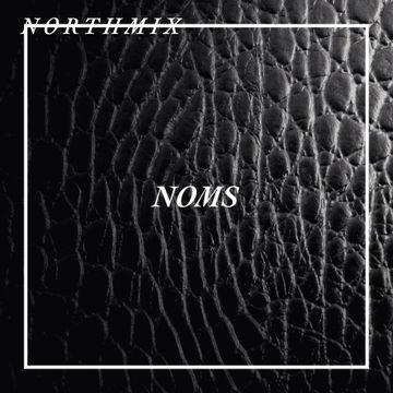 2014-06-04 - Noms - Northmix.jpg