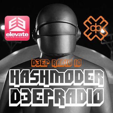 2014-11-22 - Hashmoder - Elevate Entertainment Presents Deep Radio 10, D3EP Radio Network.jpg