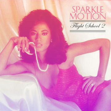 2009 - Sparkle Motion - Flight School Vol.2.jpg