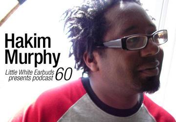 2010-10-04 - Hakim Murphy - LWE Podcast 60.jpg