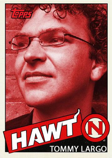 2011-02-02 - Tommy Largo - Hawtcast 114.jpg