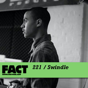 2011-02-11 - Swindle - FACT Mix 221.jpg