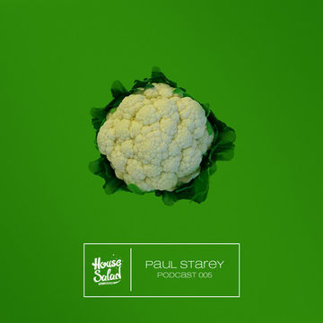 2012-10 - Paul Starey - House Salad Podcast 005.jpg