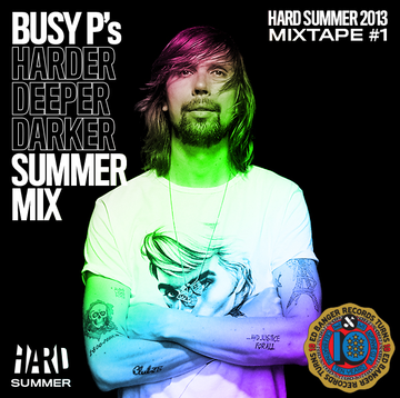 2013-04-11 - Busy P - HARDer Deeper Darker Summer Mix (Hard Summer Mixtape 1).png