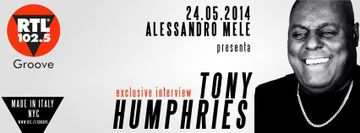 2014-05-24 - Alessandro Mele, Tony Humphries - Made In Italy NYC 6, RTL 102.5 Groove.jpg