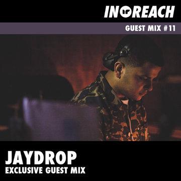 2014-06-30 - Jaydrop - In-Reach Guest Mix 11.jpg