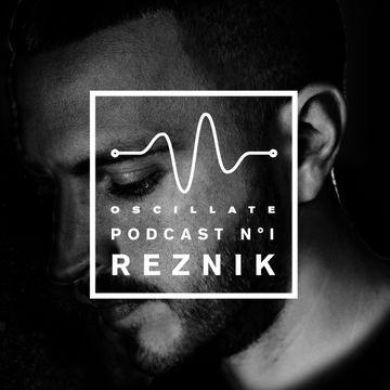 2014-11-13 - Reznik - Oscillate Podcast N°1.jpg