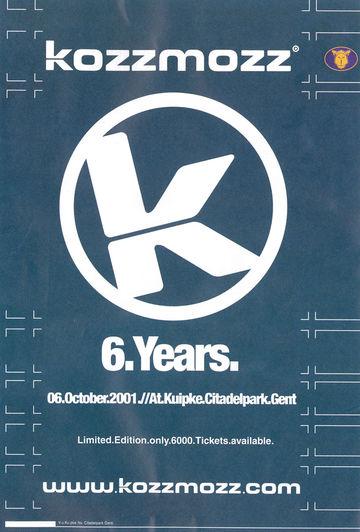 2001-10-06 - 6 Years Kozzmozz, Kuipke, Citadel Park, Gent.jpg