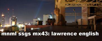 2009-12-09 - Lawrence English - mnml ssgs mx43.jpg