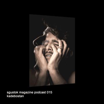 2011-03-08 - Kadebostan - Sgustok Magazine Podcast 015.png