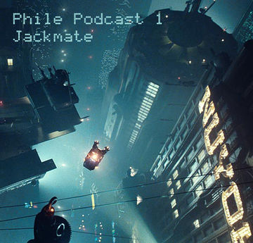 2011-09-15 - Jackmate - Phile Podcast (PHPOD001).jpg